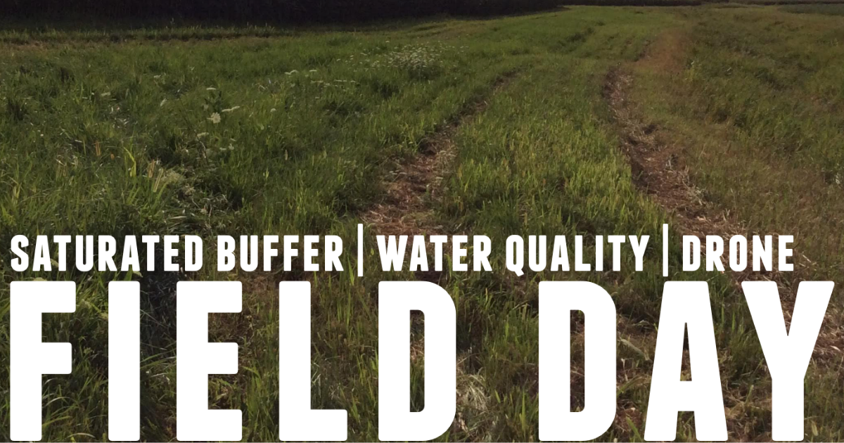 saturated buffer water quality and drone field day on september 19th.